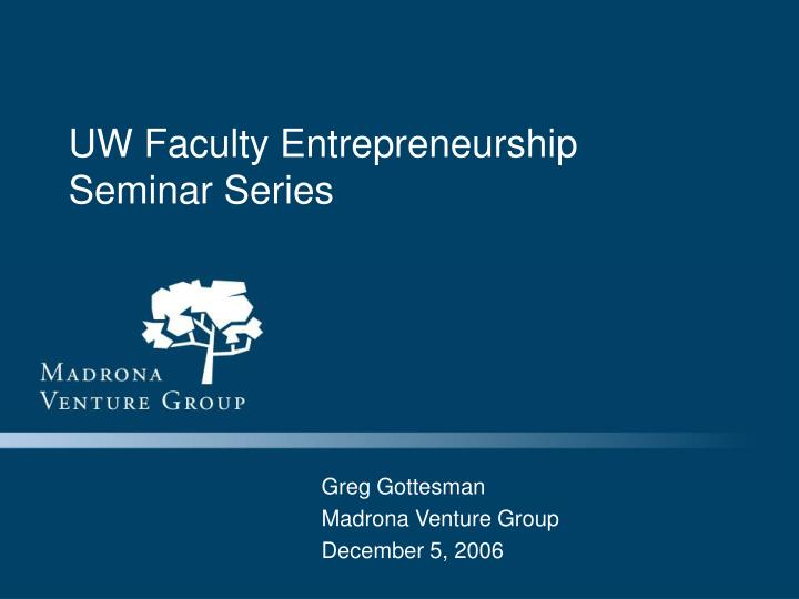 Uw faculty entrepreneurship seminar series l.jpg