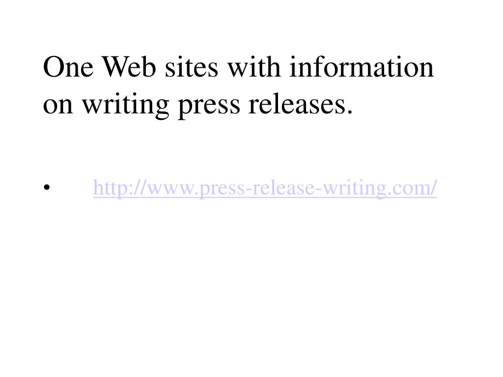 One Web sites with information on writing press releases.