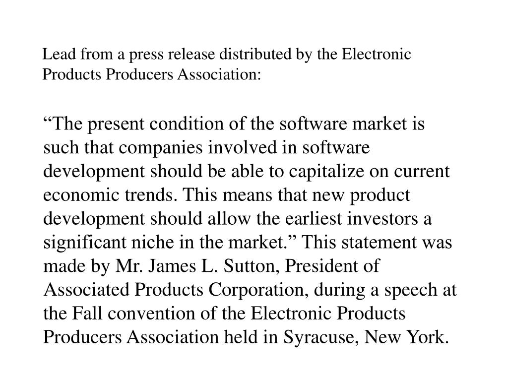 Lead from a press release distributed by the Electronic Products Producers Association: