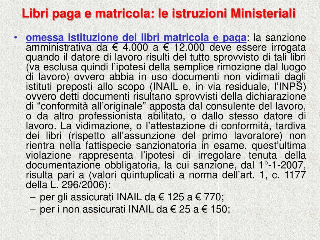 Libri paga e matricola: le istruzioni Ministeriali