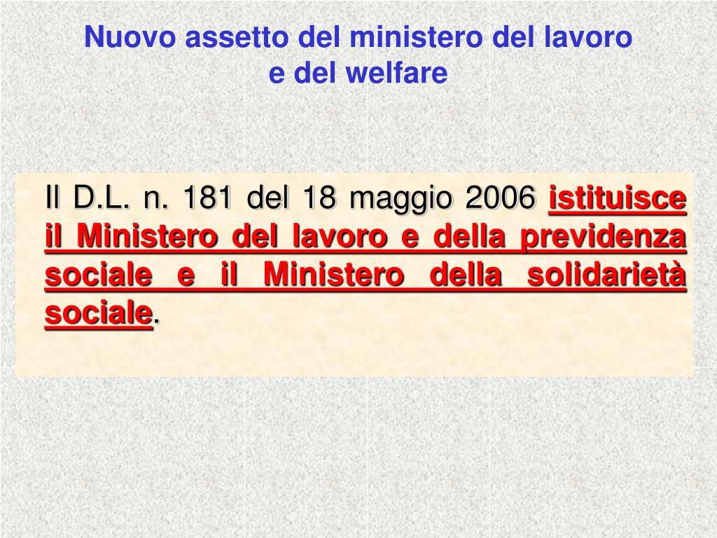Nuovo assetto del ministero del lavoro