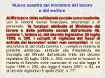 nuovo assetto del ministero del lavoro e del welfare3