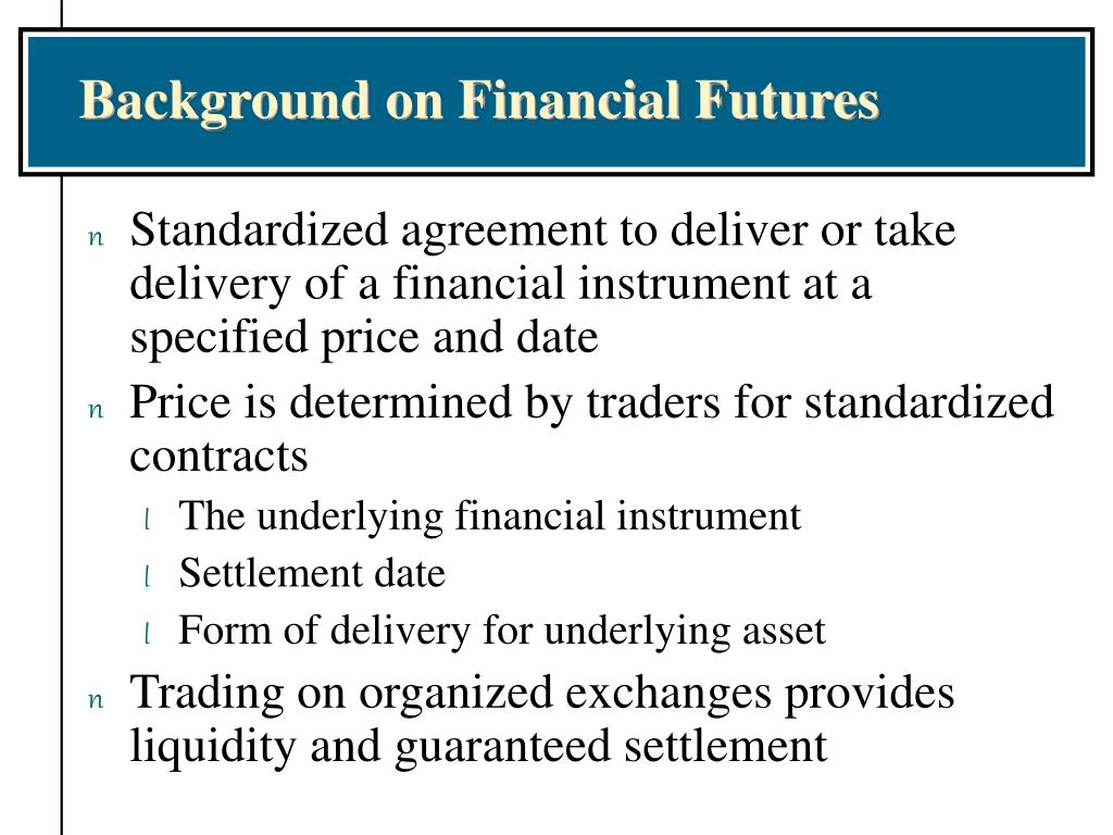 Background on Financial Futures