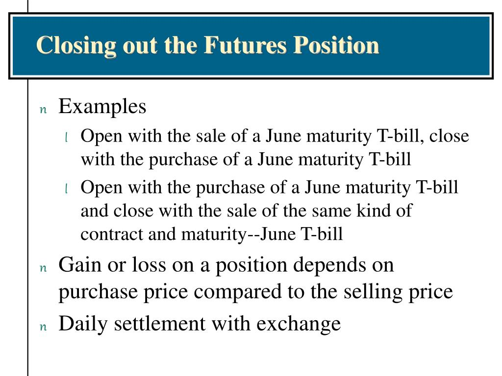 Closing out the Futures Position