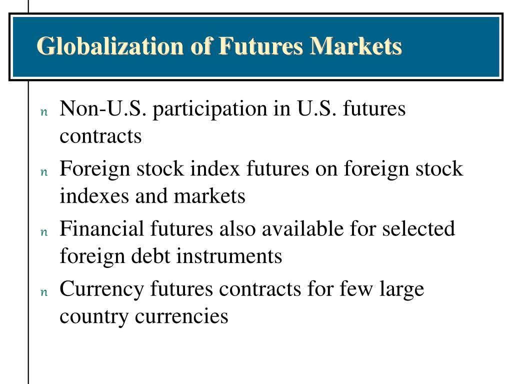 Globalization of Futures Markets