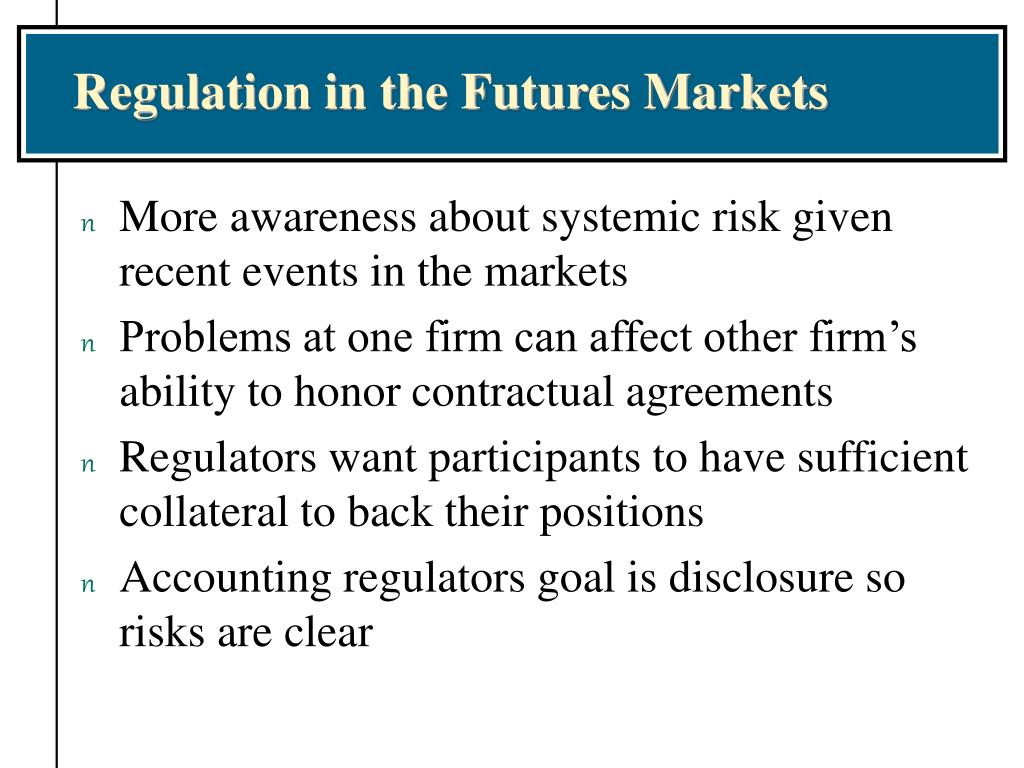 Regulation in the Futures Markets