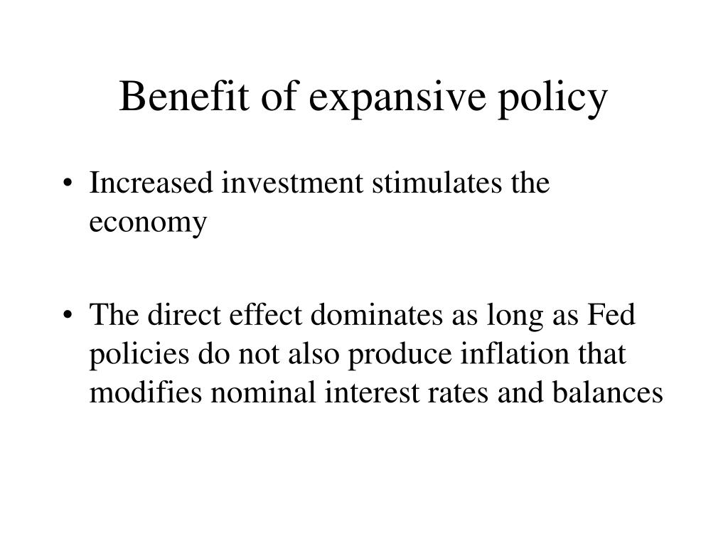 Benefit of expansive policy