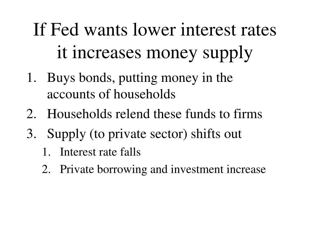 If Fed wants lower interest rates