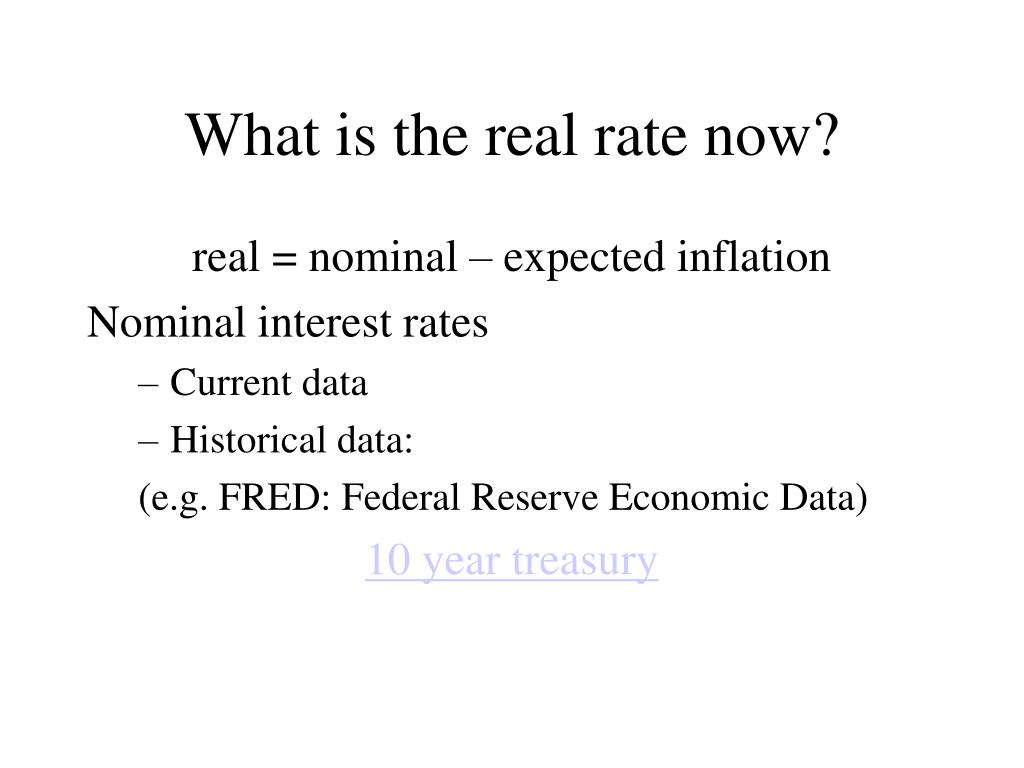 What is the real rate now?