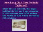 how long did it take to build taj mahal