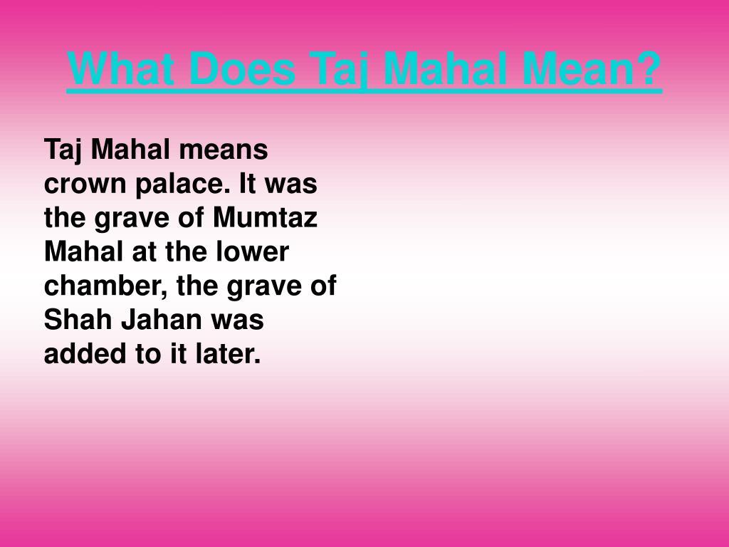 What Does Taj Mahal Mean?