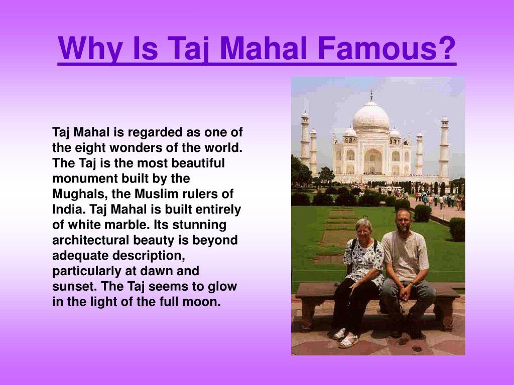 Why Is Taj Mahal Famous?