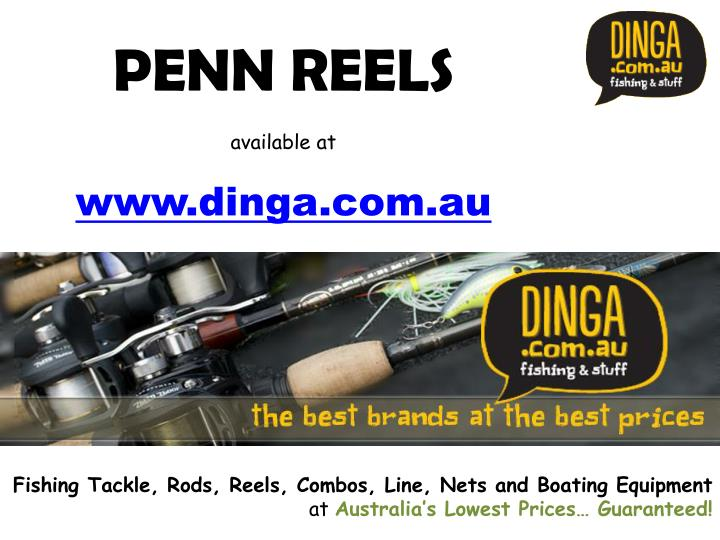 Penn reels available at www dinga com au l.jpg