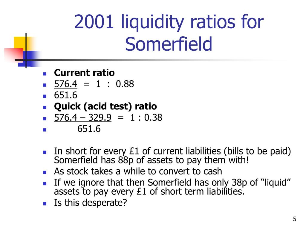 2001 liquidity ratios for Somerfield