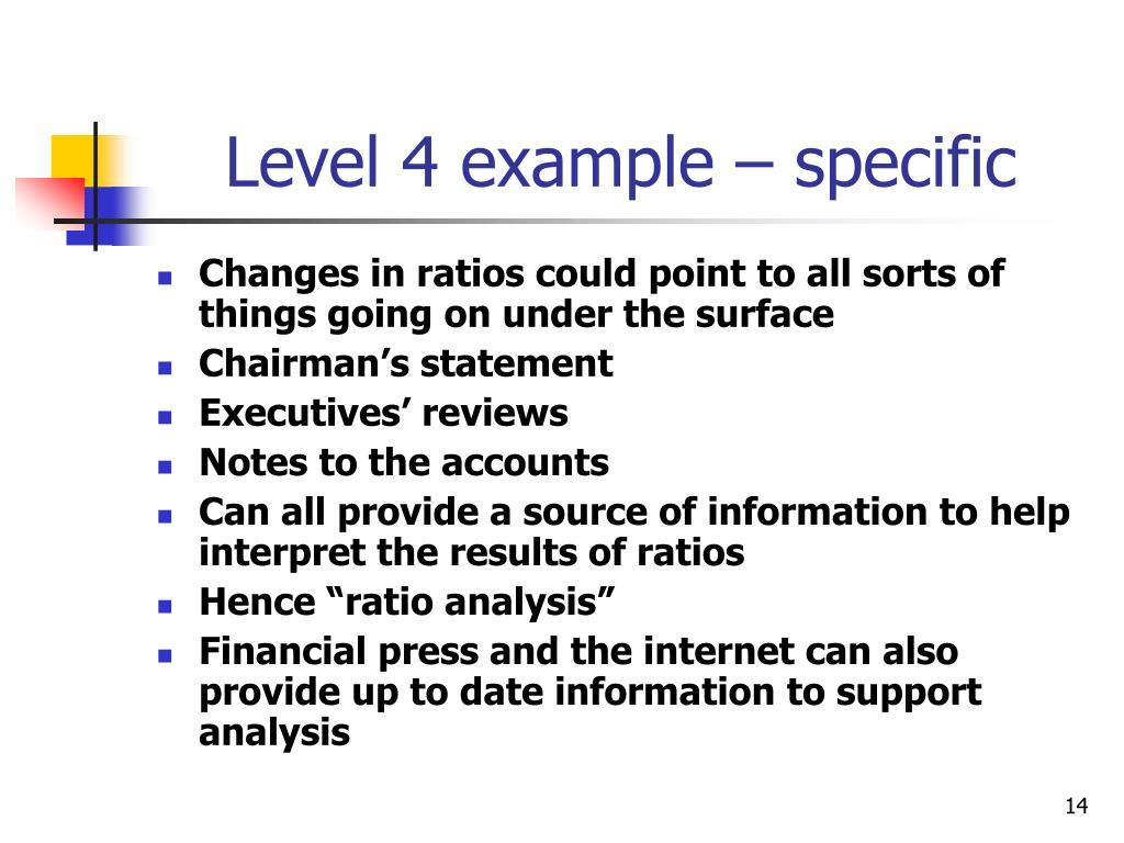 Level 4 example – specific