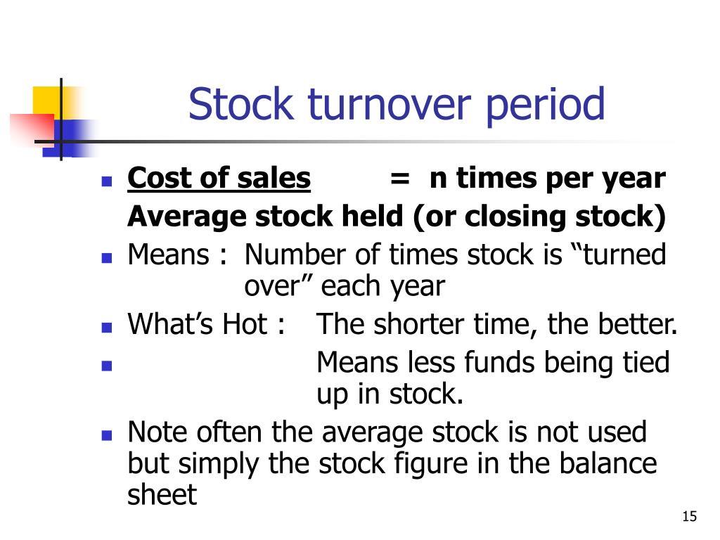 Stock turnover period