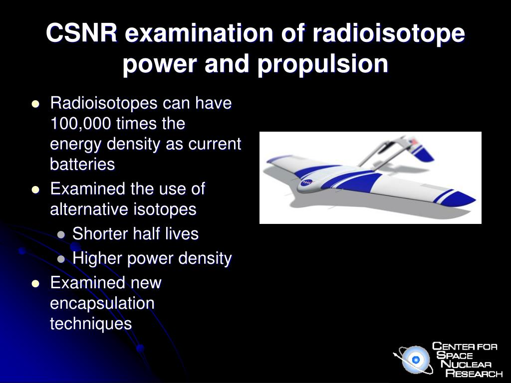 CSNR examination of radioisotope power and propulsion