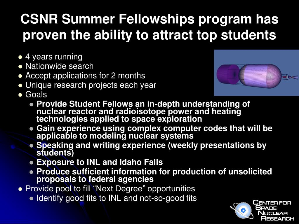 CSNR Summer Fellowships program has proven the ability to attract top students