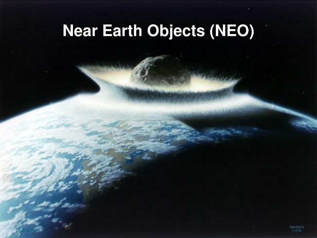Near Earth Objects (NEO)