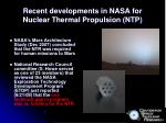 recent developments in nasa for nuclear thermal propulsion ntp