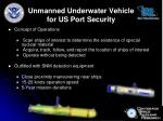 unmanned underwater vehicle for us port security