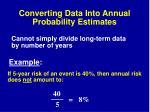 converting data into annual probability estimates