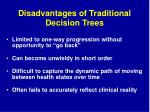 disadvantages of traditional decision trees