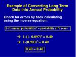 example of converting long term data into annual probability23