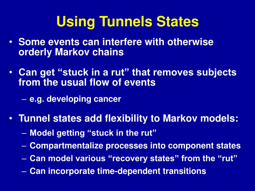 Using Tunnels States