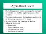 agent based search