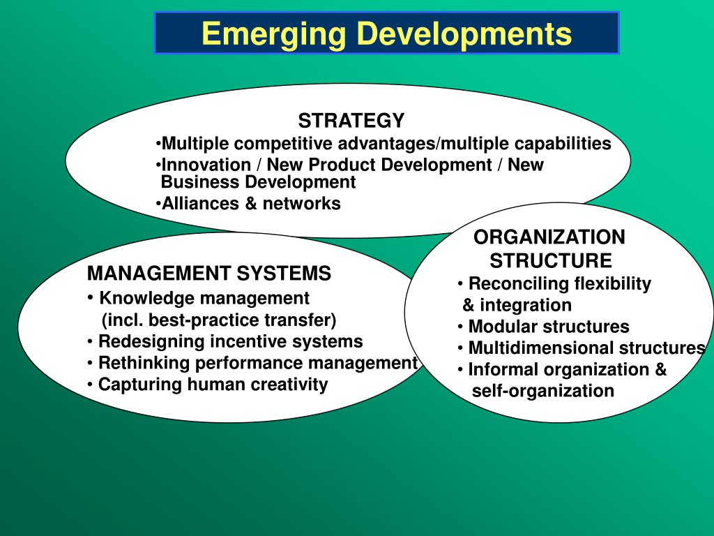 Emerging Developments