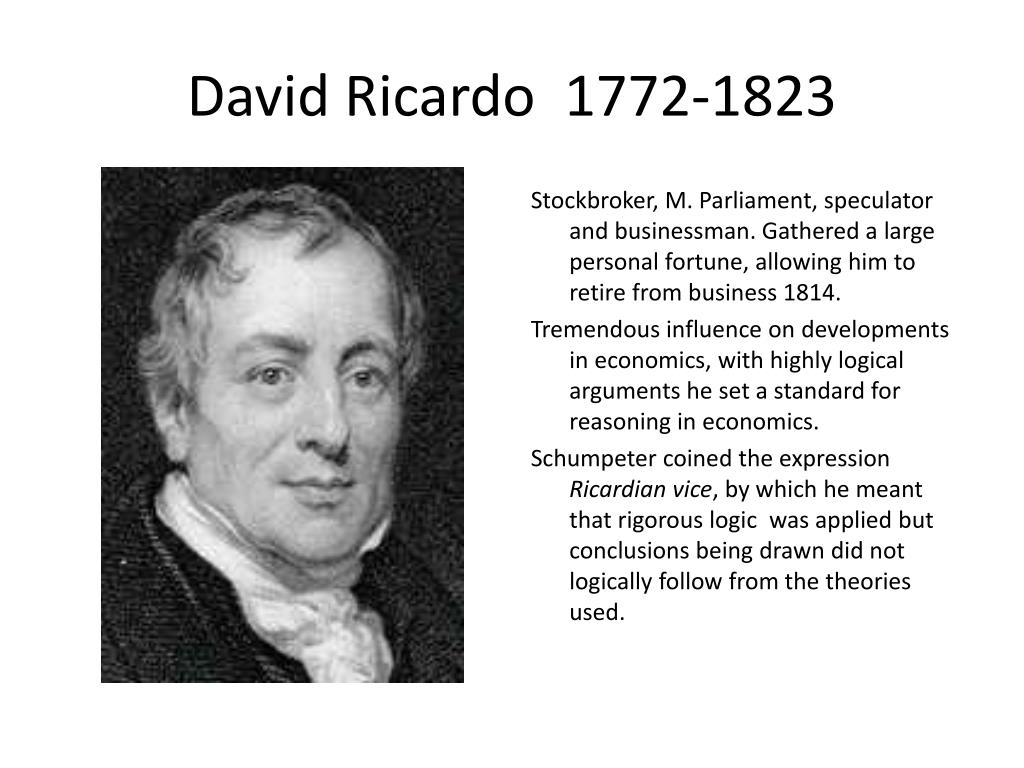 essay on david recardo In his essay on the influence of a low price of as economist david friedman put it in in the works and correspondence of david ricardo 11 vols edited.
