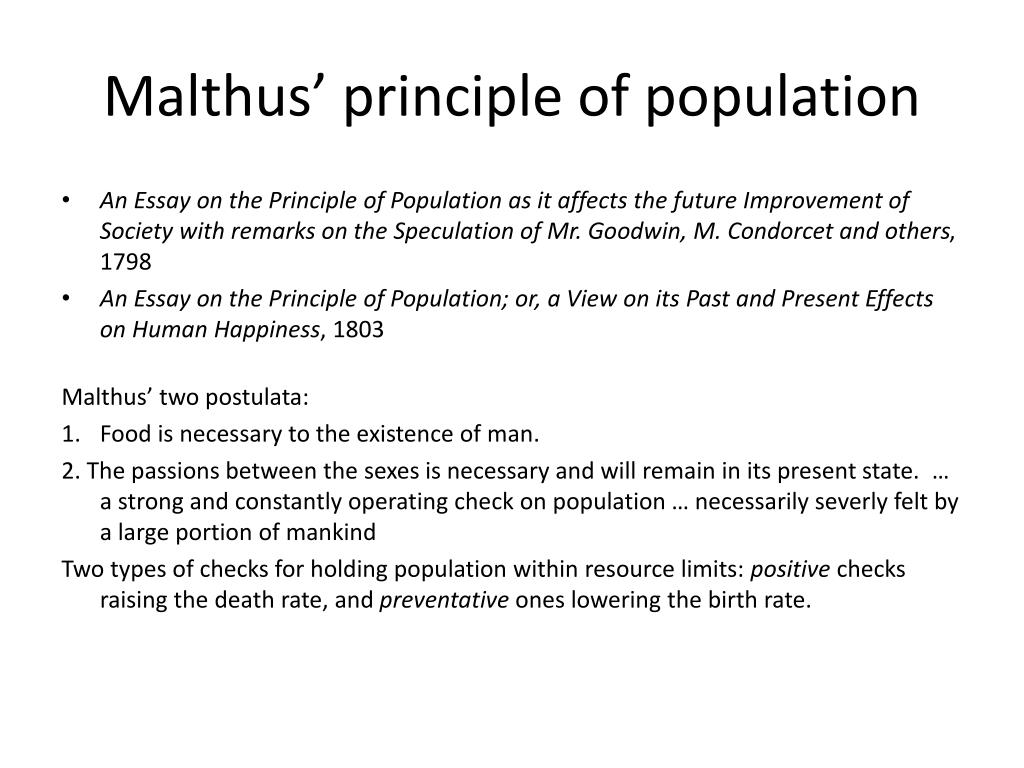 write an essay on malthusian theory An essay on the principle of population, as it affects the future improvement of society with remarks on the speculations of mr godwin, m condorcet and other writers.