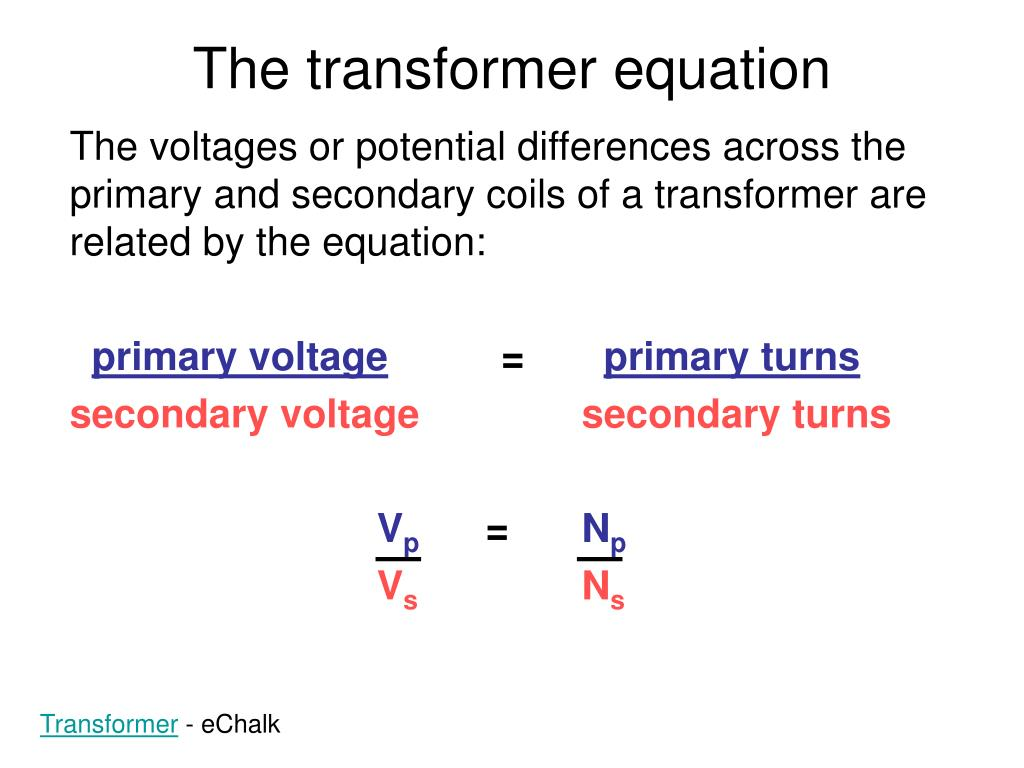 The transformer equation
