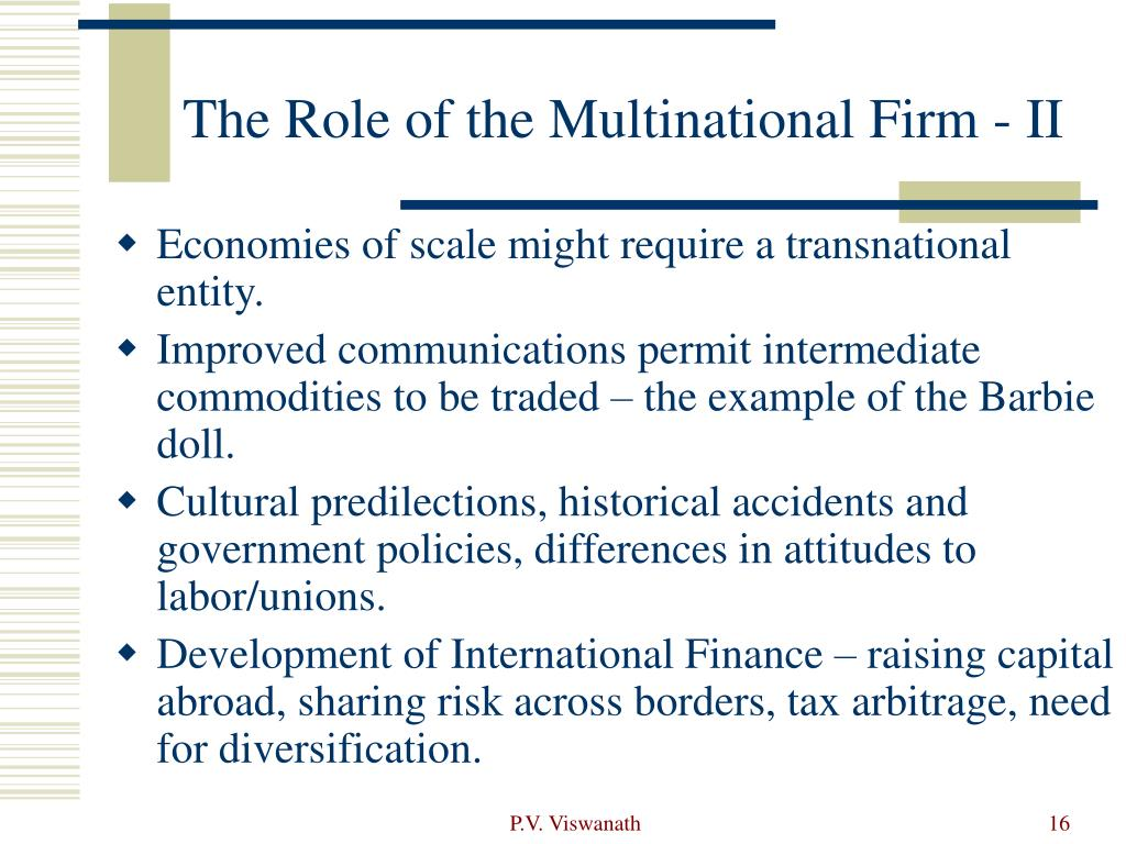 The Role of the Multinational Firm - II