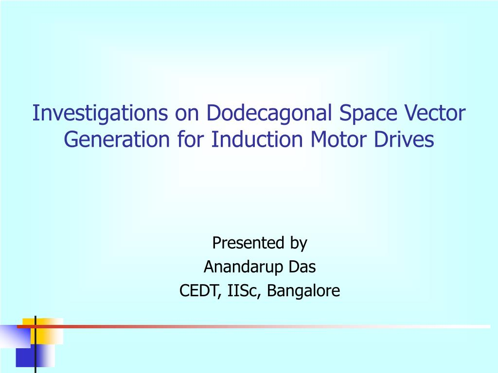 Investigations on Dodecagonal Space Vector Generation for Induction Motor Drives