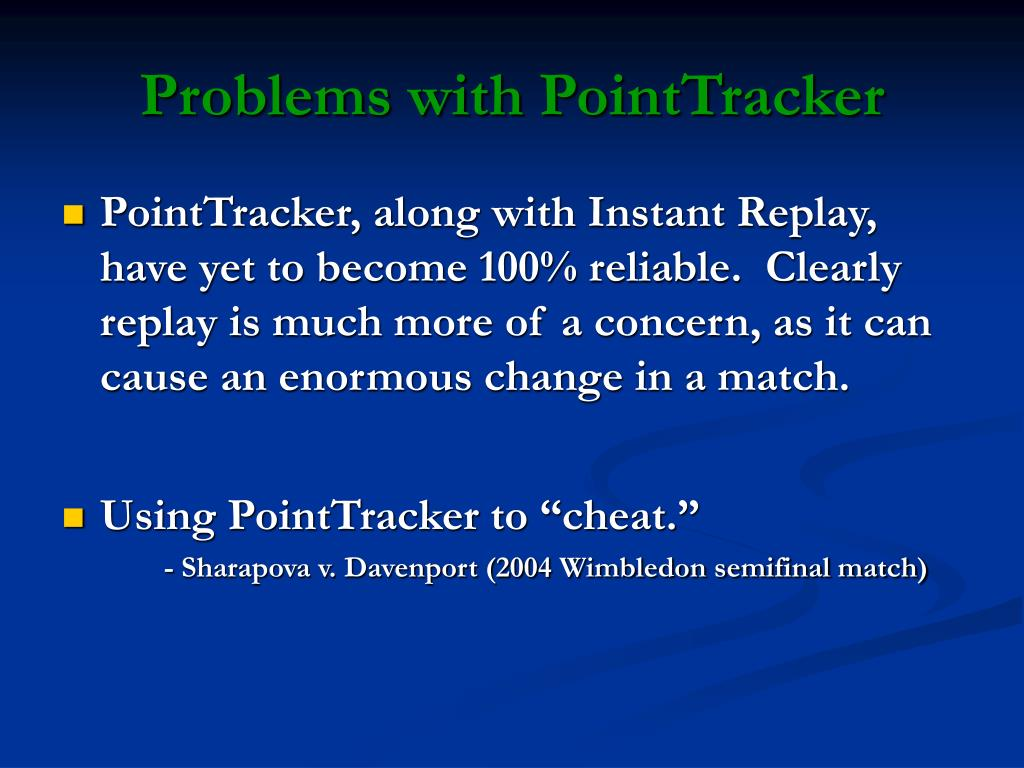 Problems with PointTracker