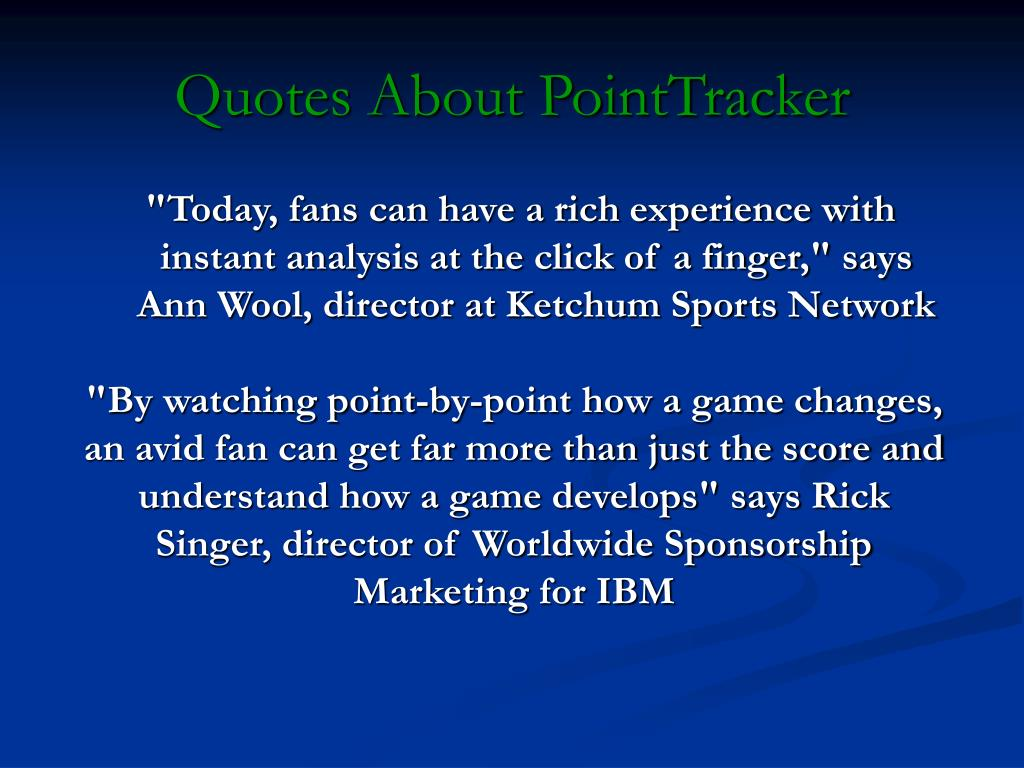 Quotes About PointTracker