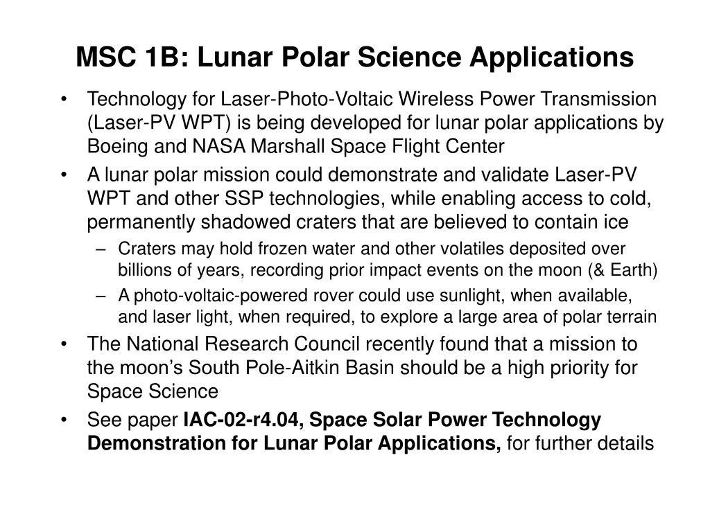 MSC 1B: Lunar Polar Science Applications