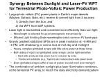 synergy between sunlight and laser pv wpt for terrestrial photo voltaic power production