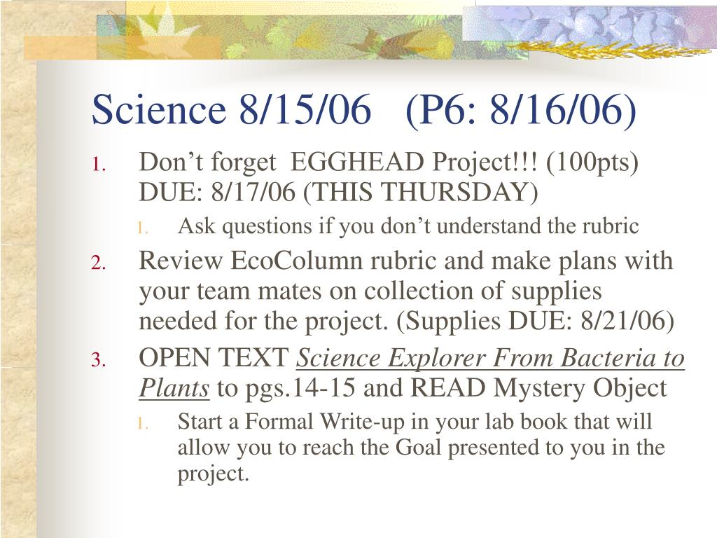 Science 8/15/06   (P6: 8/16/06)