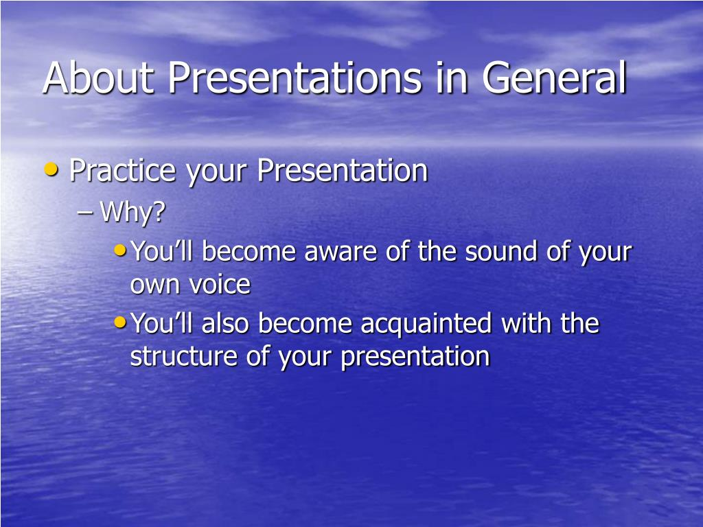 About Presentations in General