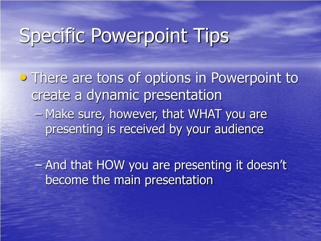 Specific Powerpoint Tips
