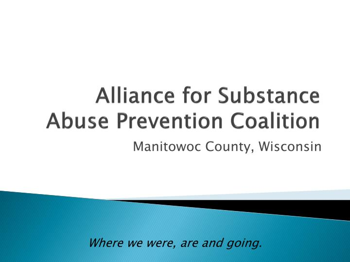 Alliance for substance abuse prevention coalition l.jpg