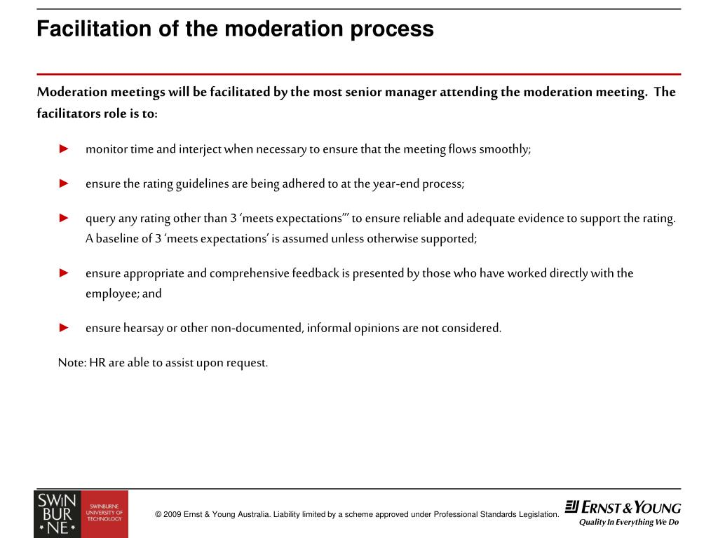Facilitation of the moderation process