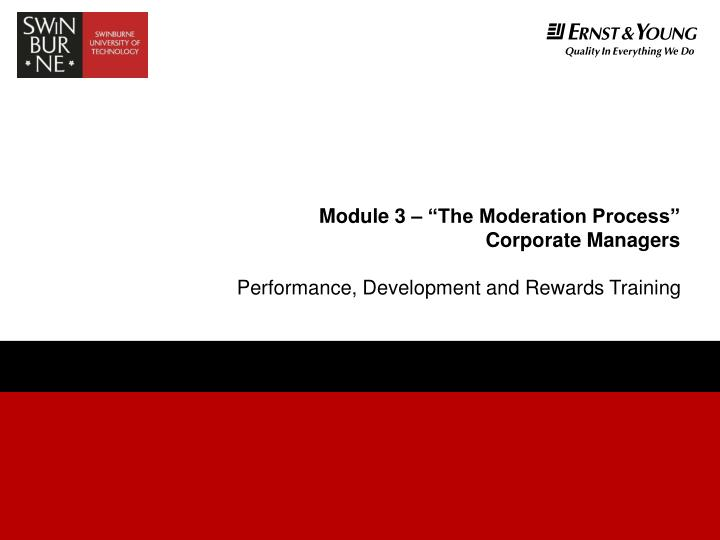 Module 3 the moderation process corporate managers l.jpg