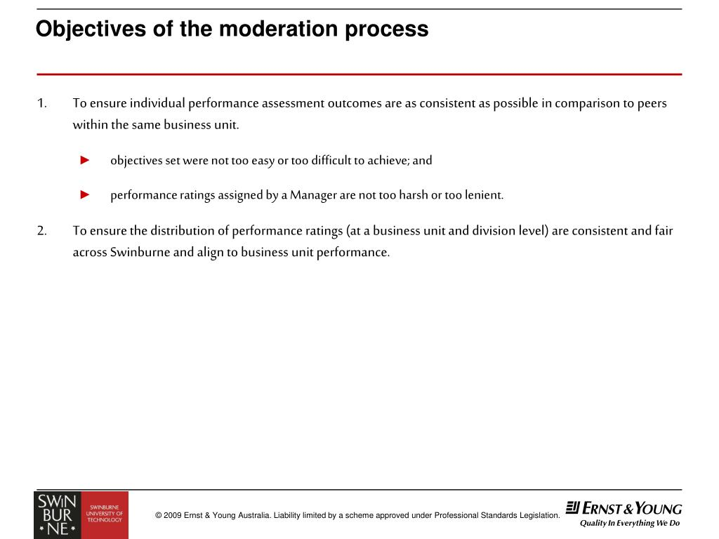 Objectives of the moderation process