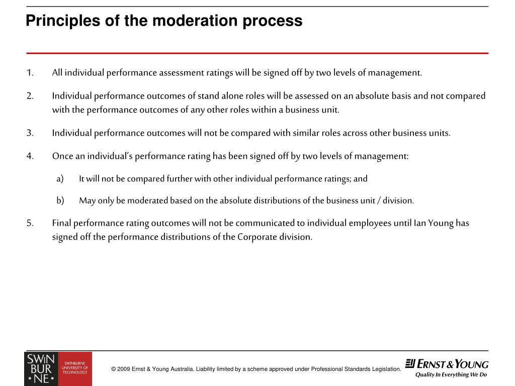 Principles of the moderation process