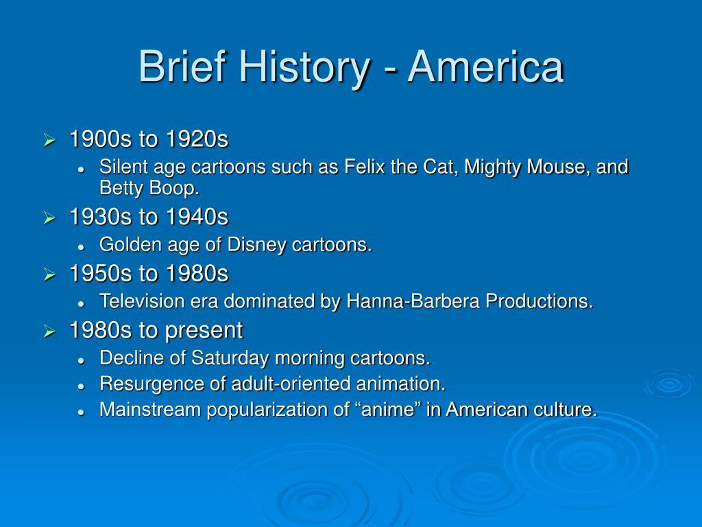 Brief History - America