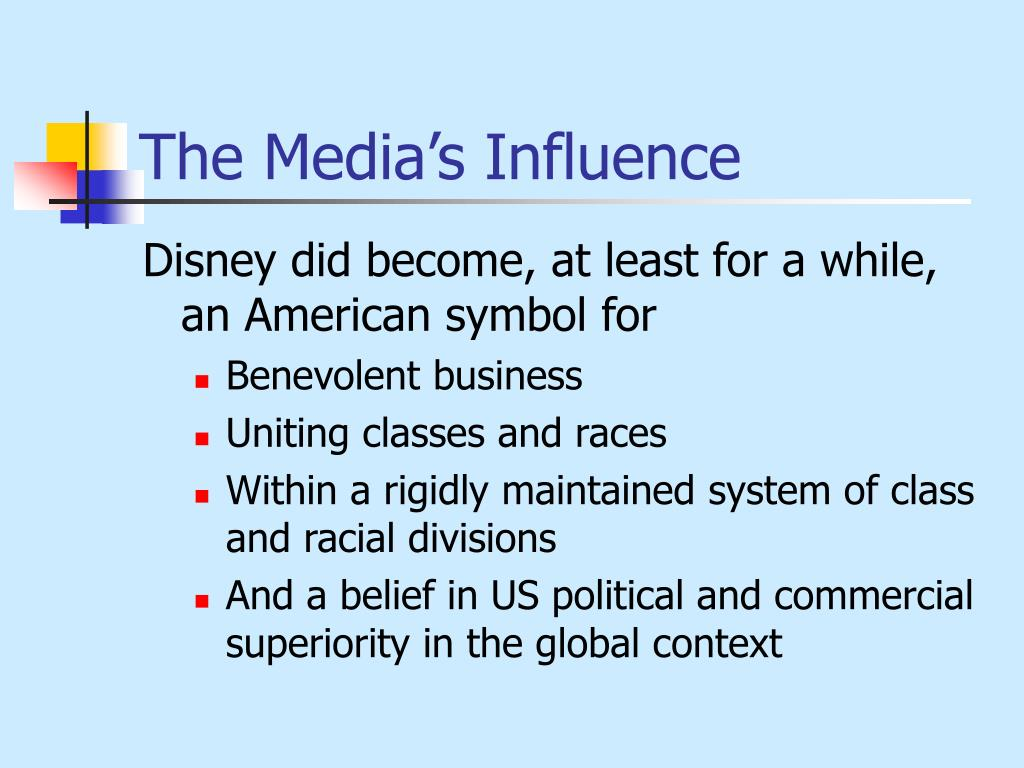 The Media's Influence